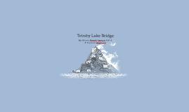 Trinity Lake Bridge