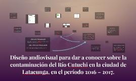Diseño audiovisual para dar a conocer sobre la contaminación