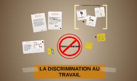 Copy of LA DISCRIMINATION AU TRAVAIL