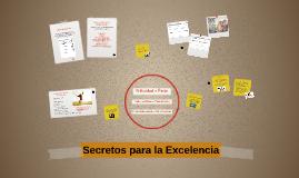 Secretos para la Excelencia