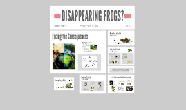 DISAPPEARING FROGS?