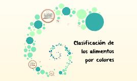 Copy of Clasificacion de los alimentos por colores