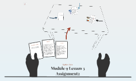 Module 9 Lesson 3 Assignment2