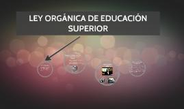 LEY ORGÁNICA DE EDUCACIÓN SUPERIOR