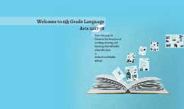 Welcome to 6th Grade Language Arts 2016-17
