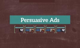 Persuasive Ads