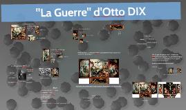 """""""La Guerre"""" d'Otto DIX"""