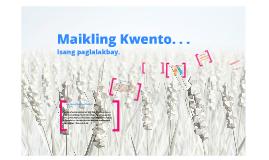 Copy of Copy of Sining ng Maikling Kwento