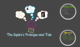 The Squire's Prologue and Tale