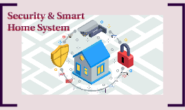 Security & Smart Home System