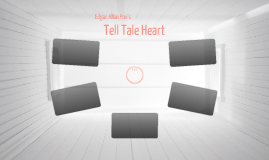 Tell Tale Heart