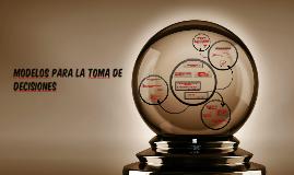 Copy of Modelos para la toma de decisiones