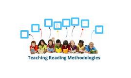 Teaching Reading Methodologies