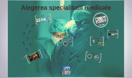 Alegerea specialitatii medicale
