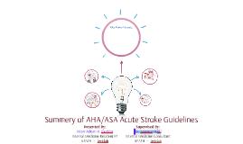 Summery of AHA/ASA Acute Stroke Guidelines
