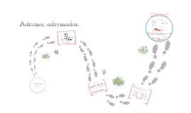 Copy of Adivina, adivinador...