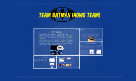Team batman (howe team)