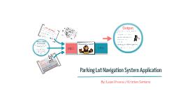 Parking Lot Navigation System Application