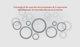 Estrategia de los acuerdos Internacionales de Cooperación In