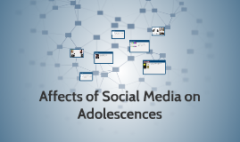 affects of social media on adolescences