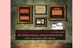 """The Enigma of The Term """"PLUS"""": A review over the Fashion Ind"""