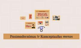 Postmodernizmas ir Konceptualus menas