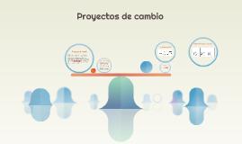 Proyectos de cambio