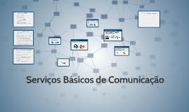 Serviços Básicos de comunicação