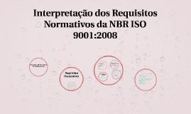Interpretação dos Requisitos Normativos da NBR ISO 9001:2008
