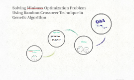 Solving Minimax Optimization Problem Using Random Crossover