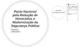 Pacto Nacional pela Redução de Homicídios e Modernização da