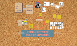 Copy of INTRUMENTOS DE POLITICA COMERCIAL