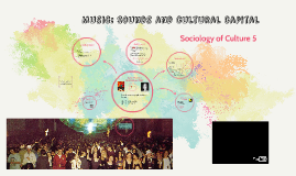 Music: Sounds and cultural capital