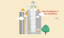 Nachhaltigkeit in der Hotellerie - Status Quo & Trends