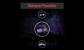 Shakespeare Presentation