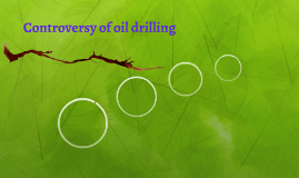 Oil drilling controversy