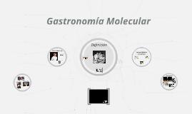 La gastronomía molecular