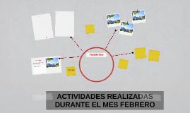 ACTIVIDADES REALIZADAS DURANTE EL MES FEBRERO