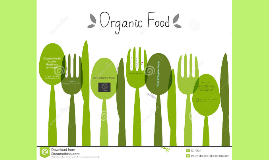 Copy of Organic Foods are the healthiest and the safest