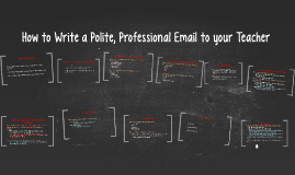Copy of How to Write a Polite Email to your Teacher