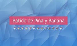 Batido de Piña y Banana