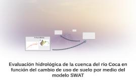 Evaluación hidrológica de la cuenca del río Coca en función