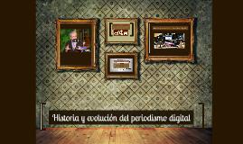 Copy of Historia y evolución del periodismo digital