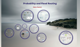 Hydrology and Erosion Management Flood Routing and Stats 2018