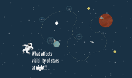 What affects visibility of stars