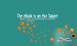 The eBook is on the Tablet. Biblioweek 2016