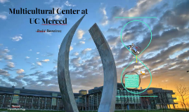 Multicultural Center at UC Merced