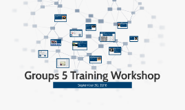 Groups 5 Training Workshop
