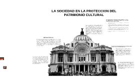 LA SOCIEDAD EN LA PROTECCION DEL PATRIMONIO CULTURAL