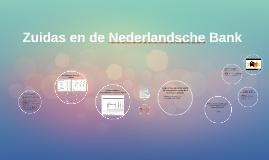 Zuidas en de Nederlandsche Bank
